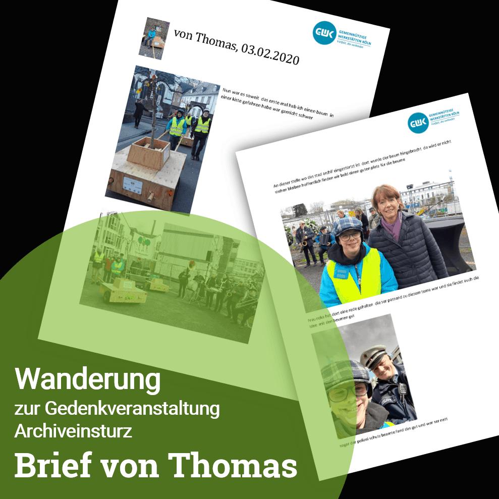 """Foto eines """"Brief von Thomas"""" der über die Wanderung zur Gedenkveranstaltung des Archiveinsturz berichtet."""